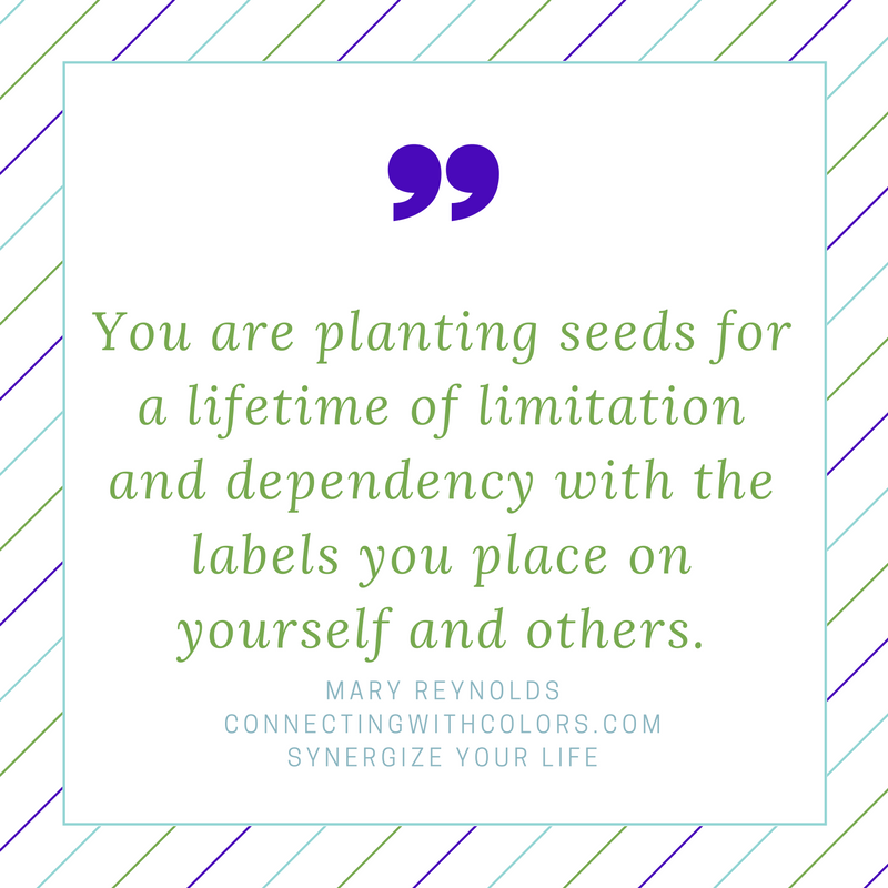 You are planting seeds for a lifetime of limitation